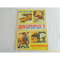 Animaux qui êtes-vous ? Album vignettes SAGEDITION 1971