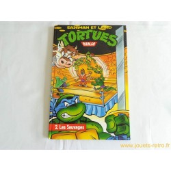 BD Tortues Ninja Tome 2 les Sauvages