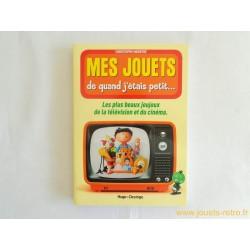 Mes jouets de quand j'étais petit...