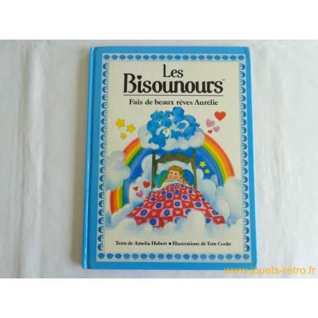 Les Bisounours : Fais de beaux rêves Aurélie !