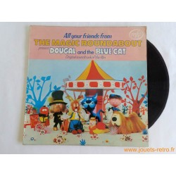 """All your friends from The Magic Roundabout"""" - disque 33t"""