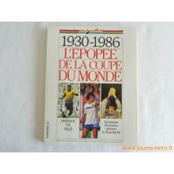 """Mondial """"1930-1986 l'épopée de la coupe du monde"""""""