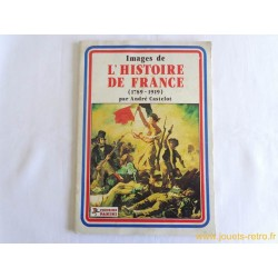 """Album Panini """" Images de l'histoire de France"""" 1981"""