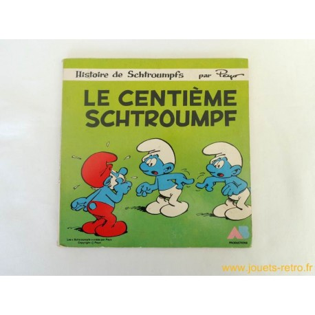 Le centième Schtroumpf - Livre disque 45T