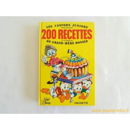 200 recettes et conseils de grand-mère Donald - Disney